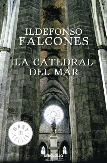 La Catedral del Mar - Ildefonso Falcone
